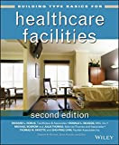 img - for Building Type Basics for Healthcare Facilities book / textbook / text book