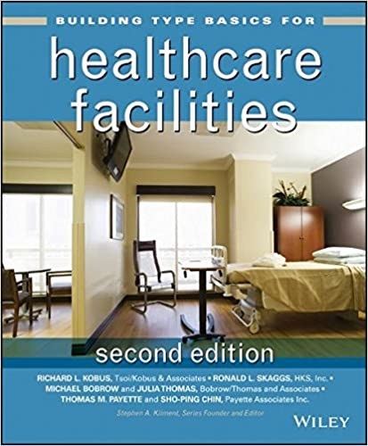 Building Type Basics For Healthcare Facilities 2nd Edition