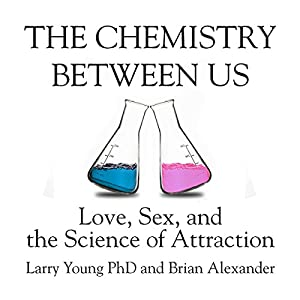 The Chemistry Between Us Hörbuch