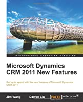Microsoft Dynamics CRM 2011 New Features Front Cover