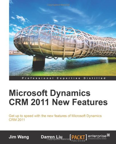 [PDF] Microsoft Dynamics CRM 2011 New Features Free Download | Publisher : Packt Publishing | Category : Computers & Internet | ISBN 10 : 1849682062 | ISBN 13 : 9781849682060