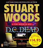 img - for By Stuart Woods D.C. Dead (Stone Barrington) (Unabridged) [Audio CD] book / textbook / text book