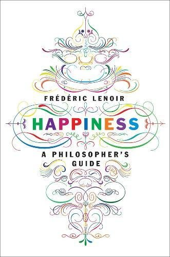 Happiness Philosophers Guide Frederic Lenoir product image