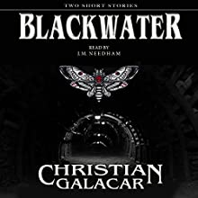 Blackwater: Two Stories Audiobook by Christian Galacar Narrated by J. M. Needham
