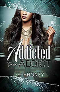Book Cover: Addicted to an Addict