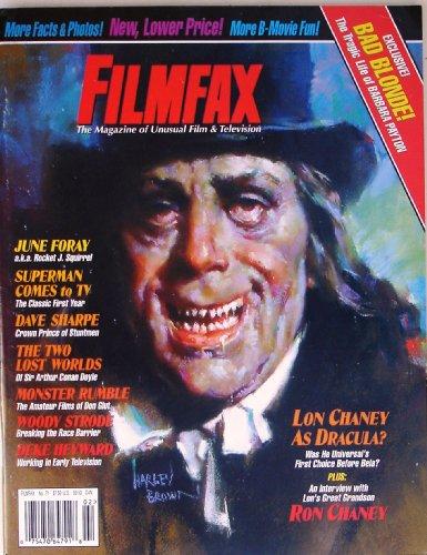 - Filmfax Magazine #71 Feb./Mar. 1999 , Lon Chaney (Dracula-Harley Brown Art) , June Foray , Superman TV Pt.2 , Dave Sharpe , Woody Strode , Deke Hayward (Lost World-1925 &1960 , Barbara Peyton Pt.1