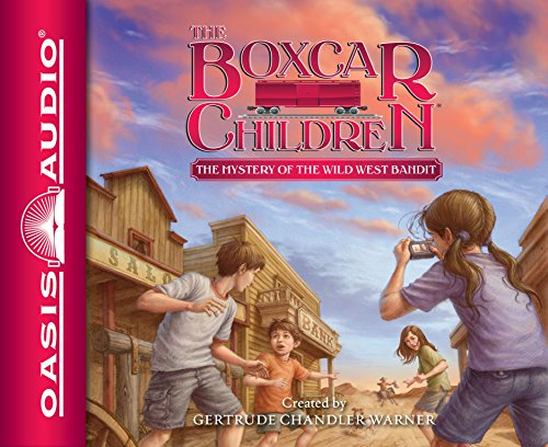 The Mystery of the Wild West Bandit - Book #135 of the Boxcar Children