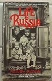 Life in Russia, Michael Binyon, 0425081885