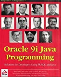 img - for Oracle 9i Java Programming: Solutions for Developers Using PL/SQL and Java book / textbook / text book