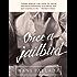 Once a Jailbird: A Novel