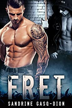 FRET (The Rock Series Book 1) by [Gasq-Dion, Sandrine]