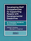 Developing Staff Competencies for Supporting People with Developmental Disabilities 2nd Edition