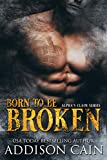 Born to be Broken
