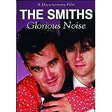 SMITHS, THE THE SMITHS: GLORIOUS NOISE