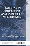 img - for Fairness in Educational Assessment and Measurement (The Ncme Applications of Educational Measurement and Assessment Book Series) book / textbook / text book