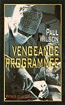 Vengeance programmee par Wilson