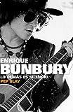 Enrique Bunbury: Lo demás es silencio (BIOGRAFIAS Y MEMORIAS)