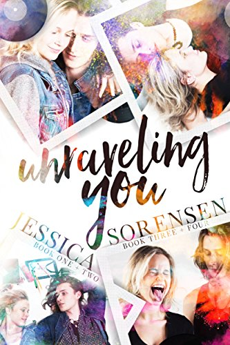 Unraveling You Series: Books 1-4 by [Sorensen, Jessica]