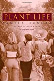 Plant Life, Pamela Duncan, 0385335261