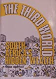 img - for Rudman, Theo's The Third World: South Africa's hidden wealth 2nd (second) edition by Rudman, Theo published by Business Dynamics [Paperback] (1988) book / textbook / text book