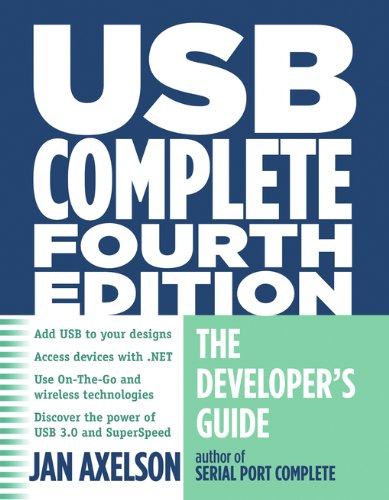 Download USB Complete: Everything You Need to Develop Custom USB Peripherals (Complete Guides series) Pdf