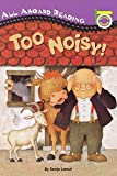 img - for Too Noisy! (All Aboard Picture Reader) book / textbook / text book