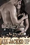 download ebook all jacked up (rough riders) by lorelei james (2010-10-05) pdf epub