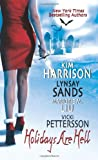 Holidays Are Hell, Kim Harrison and Lynsay Sands, 0061239097