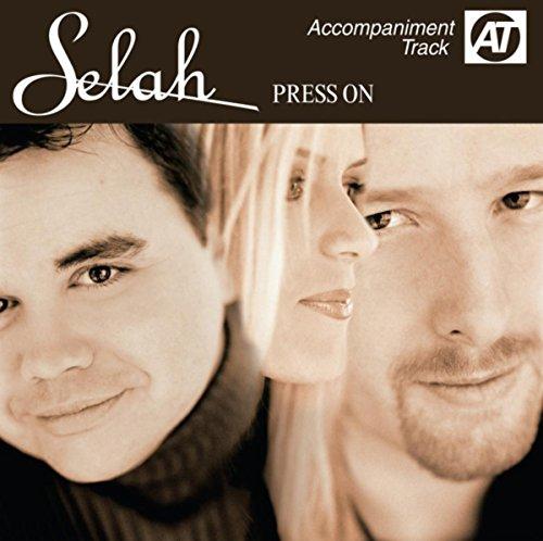 Press On (Accompaniment Track) (Press On Selah)