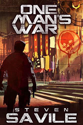 One Man's War: A Sci-Fi Revenge Thriller