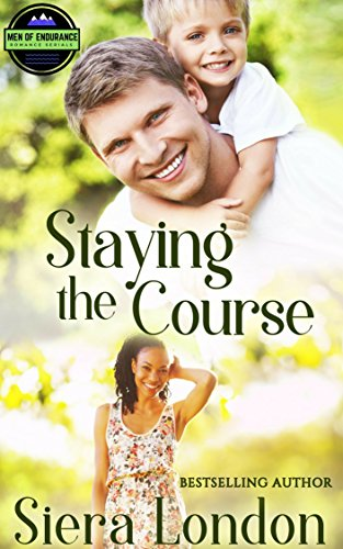 Staying The Course (The Men of Endurance Book 3)]()