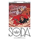 Soda 09 : Et délivre-nous du mal