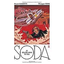 Soda 09  Et délivre-nous du mal