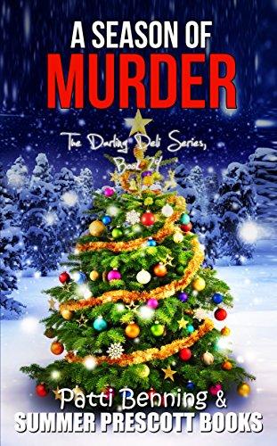 Sugar Coated Cupcake - A SEASON OF MURDER (The Darling Deli Series Book 29)