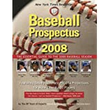 Baseball Prospectus 2008: The Essential Guide to the 2008 Baseball Season ~ Steven Goldman