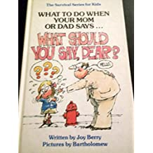 What To Do When Your Mom Or Dad Says. GO TO BED! The Survival Series For Kids Books