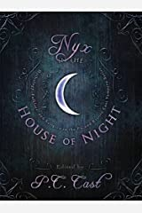 Nyx in the House of Night: Mythology, Folklore and Religion in the PC and Kristin Cast Vampyre Series