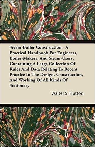 Amazon.com: Steam-Boiler Construction - A Practical Handbook for ...