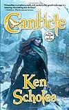 Canticle, Ken Scholes, 0765360926