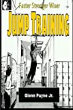 Faster Stronger Wiser: Jump Training, Julia Evans, 1492984094