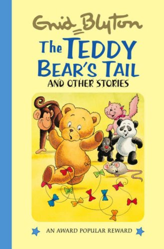 Download The Teddy Bear's Tail and Other Stories (Enid Blyton's Popular Rewards Series 2) PDF