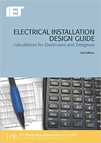 Electrical installation design guide calculations for electricians electrical installation design guide calculations for electricians and designers electrical regulations 3rd edition keyboard keysfo Images