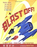 Blast Off!, S. Mark Young and Steve Duin, 1569715769