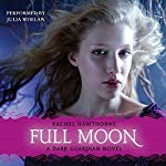 Full Moon: Dark Guardian, Book 2 | Rachel Hawthorne