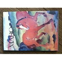 Franz Marc (Artline Series) by Felicitas Tobien (1990-08-06)