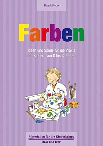 Farben 0-3 Jahre (Materialien für die Kinderkrippe)