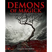 Demons of Magick: Three Practical Rituals for Working with The 72 Demons