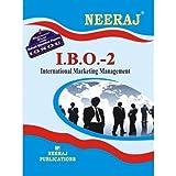 IBO2-International Marketing Management (IGNOU help book for IBO-2 in English Medium)