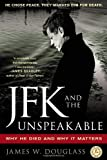 JFK and the Unspeakable: Why He Died and Why It Matters, Books Central