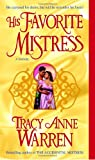 His Favorite Mistress, Tracy Anne Warren, 0345495411
